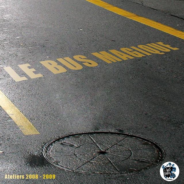 Le CD 2009 du Bus Magique
