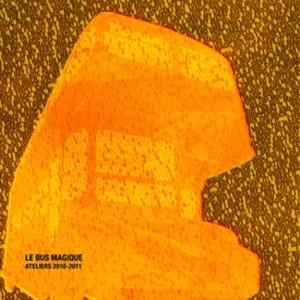 Le CD 2011 du Bus Magique