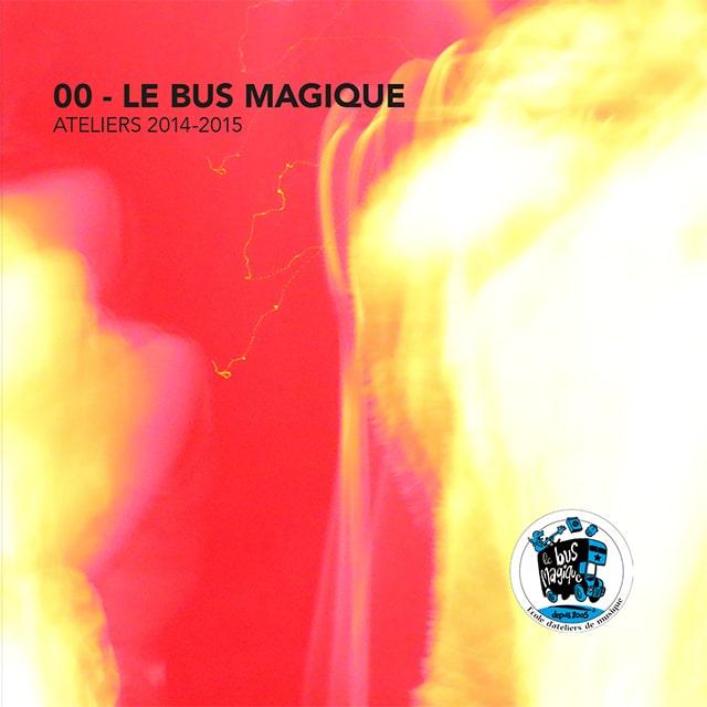 Le CD 2015 du Bus Magique