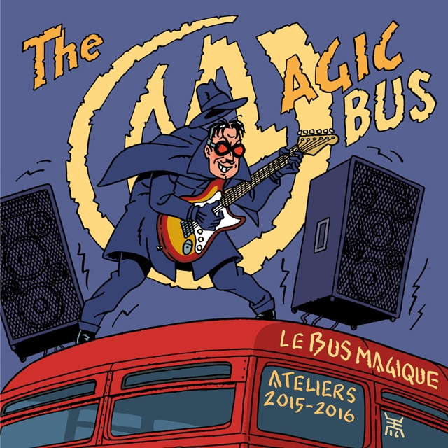 Le CD 2016 du Bus Magique